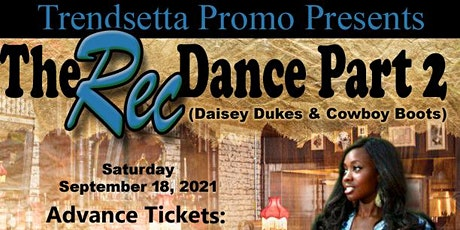 The Rec Dance Part 2 ( Daisey Dukes & Cowboy Boots) tickets