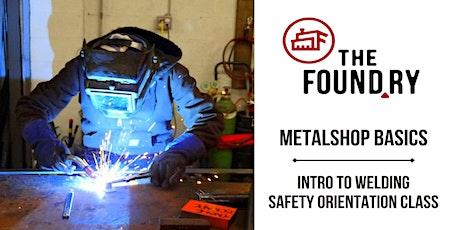 Metalshop Basics @TheFoundry - Safety Orientation Class tickets