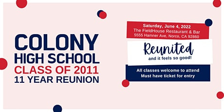 Colony High School  · Class of 2011 · 11 Year Reunion tickets