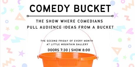 Comedy Bucket - Aug 13 tickets
