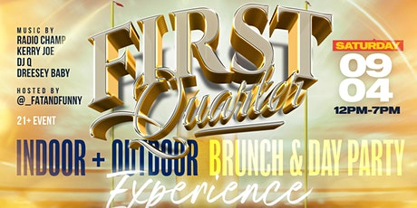 First  Quarter Brunch and Day Party tickets
