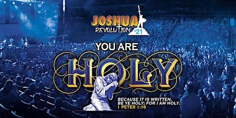 "Joshua Revolution '21 //""YOU ARE HOLY"" tickets"
