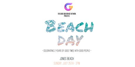Beach Day: Celebrating 2 Years of GGFN tickets