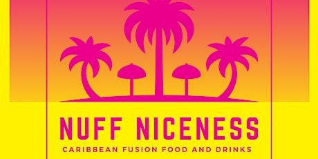 Nuff Niceness tickets