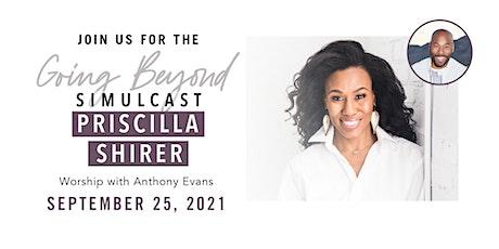 Priscilla Shirer Live Simulcast tickets