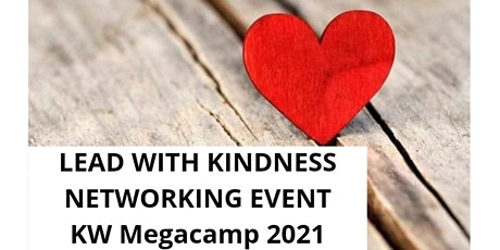Lead with Kindness Networking Dinner Event KW Megacamp 2021 tickets