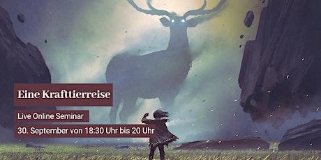 Eine Krafttierreise und Begegnung - Live Online Seminar Tickets