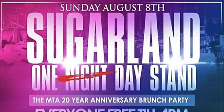 8-8 | SUGARLAND | One Day Stand | The MTA 20th Year Anniversary Brunch tickets