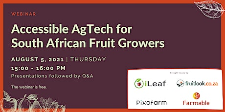 Accessible AgTech for  South African Fruit Growers tickets