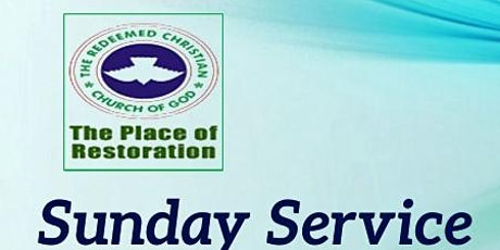 RCCG: THE PLACE OF RESTORATION  CHURCH SERVICE  REGISTRATION tickets
