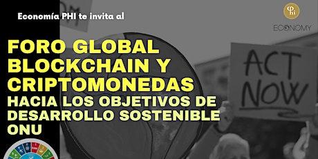 Foro Global Blockchain y Criptomonedas hacia los ODS de Naciones Unidas entradas