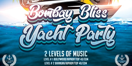 Bombay Bliss Yacht Party tickets