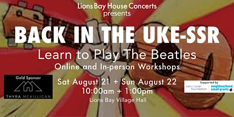 Back in the UKE-SSR 101: Learn to Play The Beatles on Ukulele |Lions Bay tickets