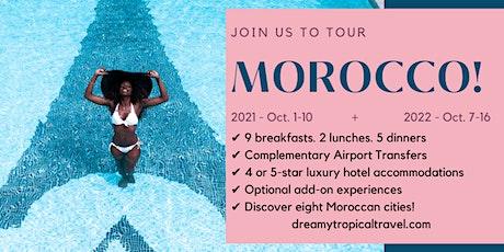 DTT Travel Club's Trips + Tours_ Morocco Tour! billets