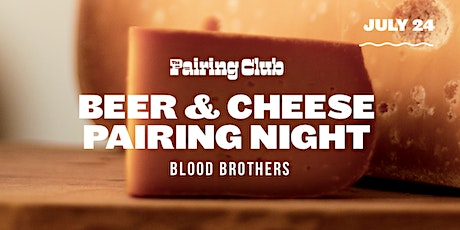 Beer & Cheese Pairing Night - ft. Blood Brothers tickets