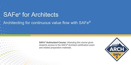 VIRTUAL ! SAFe® for Architects  Certification Training tickets