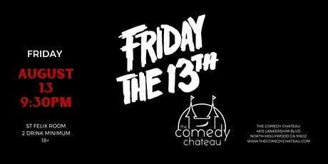 Friday the 13th at The Comedy Chateau tickets