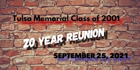 Tulsa Memorial Class of 2001 - 20 Yr Reunion/Gathering tickets