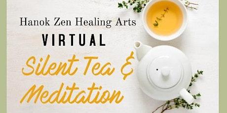 VIRTUAL Silent Tea and Meditation 2021 tickets