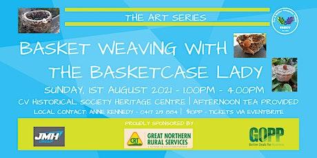 FabCV Art Seres - Basket Weaving with the Basketcase Lady, Glenda tickets