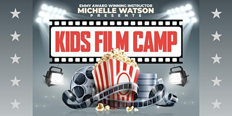 KIDS FILM & ACTING CAMP with Emmy Award Winning Coach MICHELLE WATSON tickets