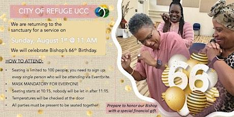 City of Refuge UCC Sunday Worship - Bishop's 66th Birthday Celebration tickets