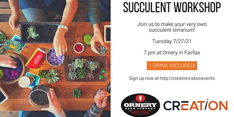 Succulent Workshop at Ornery Beer Company Fairfax tickets