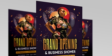 JCS Financial & Consulting Services LLC  Grand Opening & Business Shower tickets