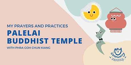 My Prayers and Practices: Palelai Buddhist Temple with Phra Goh Chun Kiang tickets