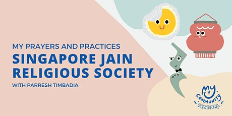 My Prayers and Practices: Singapore Jain Religious Society with P Timbadia tickets