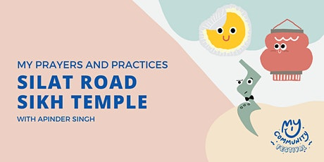 My Prayers and Practices: Silat Road Sikh Temple with Apinder Singh tickets