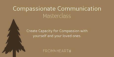 Compassionate Communication Masterclass Series tickets