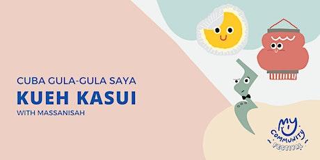Cuba Gula-Gula Saya: Kueh Kasui with Massanisah Binte Maskamis tickets