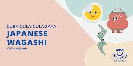 Cuba Gula-Gula Saya: Japanese Wagashi with Nadiah tickets