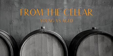 FROM THE CELLAR - Vertical Wine Tasting Class tickets