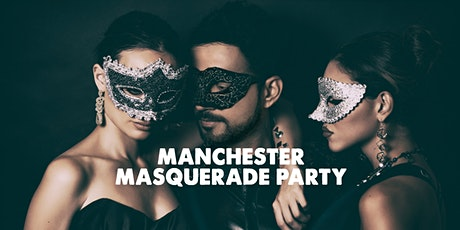 MANCHESTER MASQUERADE PARTY | THURS AUGUST 5 tickets