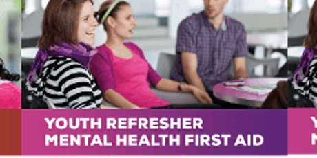 Youth  Refresher MHFA tickets