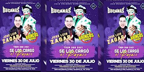BRINCOS DIERAS JOSE LUIS ZAGAR VIERNES 30 DE JULIO BUCANAS NASHVILLE tickets