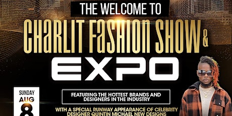 The Welcome 2 Charlit Fashion Show and Expo tickets