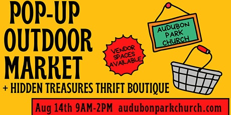 August 2021 Outdoor Market Booth Space Rental at Audubon Park Church tickets