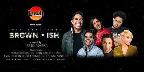 Laugh Factory presents  Brown-ish tickets