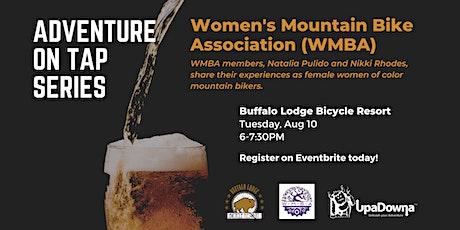 Adventure on Tap: Women's Mountain Bike Association (WMBA) tickets