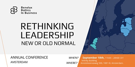 Rethinking Leadership: new or old normal │Benelux Baltics in Business │AMS tickets