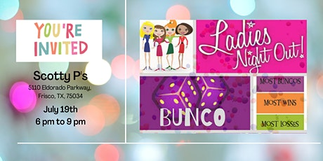LADIES NIGHT OUT!!  BUNCO STYLE! tickets