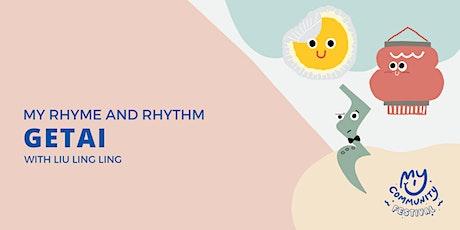My Rhyme and Rhythm: Getai @ My Community with Liu Ling Ling tickets