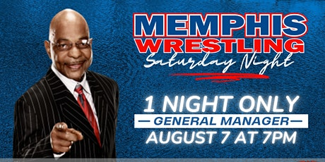 Memphis Wrestling Saturday Night August 7 with TEDDY LONG & JAMES STORM tickets