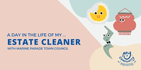 A Day in the Life of My Estate Cleaner tickets