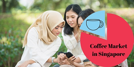Online Coffee Market in Singapore | Sharing Session tickets