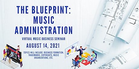 The Blueprint - Music Administration tickets