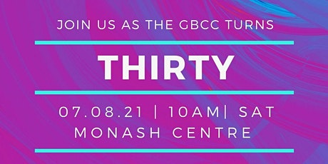 The GBCC is Turning 30 ! TAKE 2 tickets